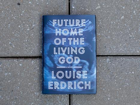Cover photo of Louise Erdrich's Future Home of a Living God.